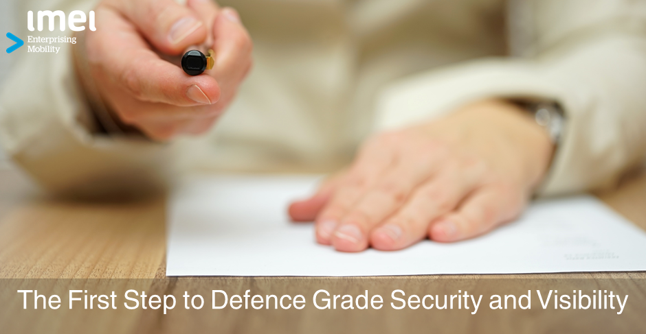 The First Step to Defence Grade Security and Visibility