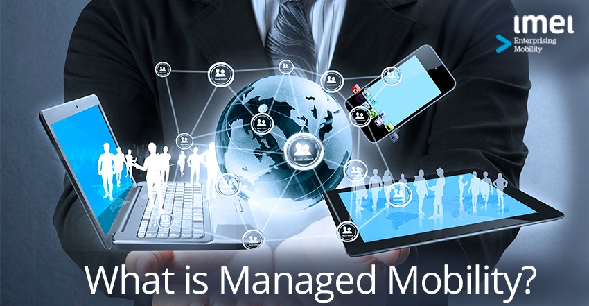 What is Managed Mobility?