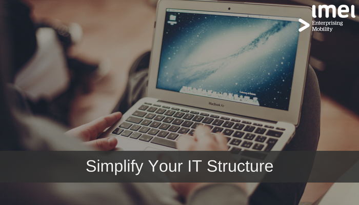5 Ways Mobility Can Simplify Your IT Structure
