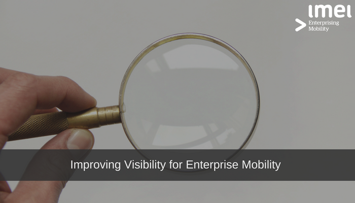 Improving Visibility for Enterprise Mobility