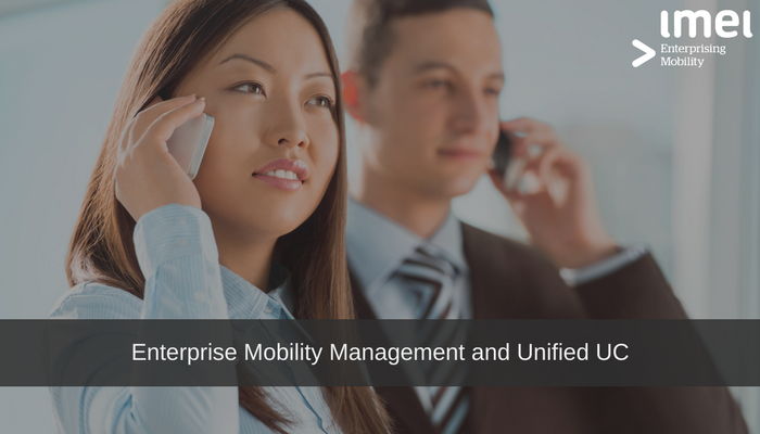 Enterprise Mobility Management and Unified Communications