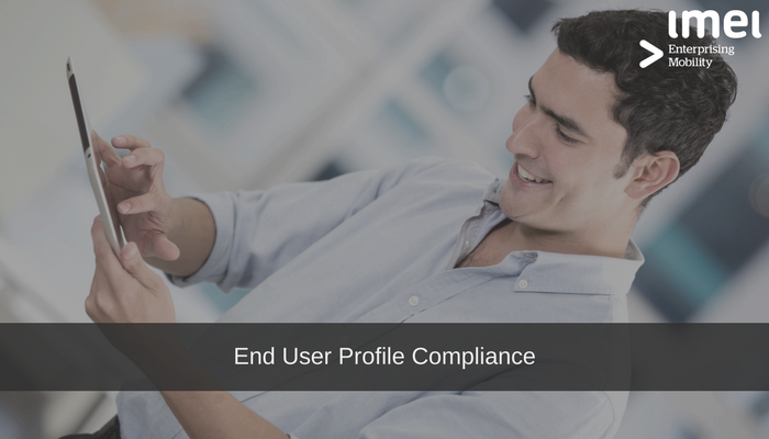 End User Profile Compliance